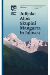Julijske Alpe - Skupini Mangarta in Jalovca, PZS