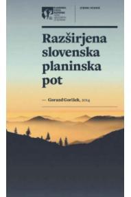 Planinska zveza Slovenije Razširjena slovenska pot