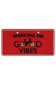 Targa per la bici Working on good Vibes