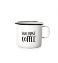 Emailierter Becher (0,37 L) Cuckoo Cups But First Coffe