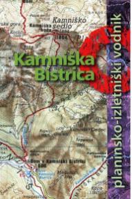 Planinsko-izletniški vodnik Kamniška Bistrica
