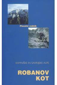 Guidebook for climbing in Robanov kot